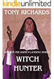 Witch Hunter: Sixth in the Raine's Landing Series (A Raine's Landing Novel Book 6)