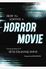 How to Survive a Horror Movie: All the Skills to Dodge the Kills Kindle Edition