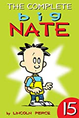The Complete Big Nate: #15 (AMP! Comics for Kids) Kindle Edition