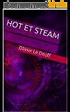 Hot et Steam