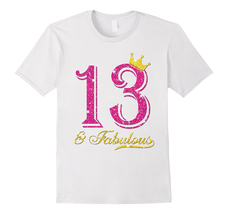 13th Birthday Girl Fabulous Princess Shirt-PL