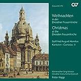 Homilius: Weihnachten in der Dresdner Frauenkirche - Kantaten Vol. 2