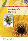 Fachkunde für Floristen: Schülerband