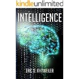 Intelligence: An AI Technology Thriller