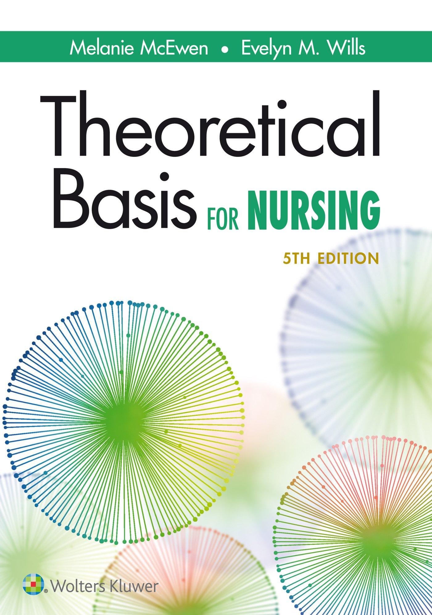 Theoretical Basis for Nursing by LWW