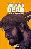 Walking Dead T02 : Cette vie derrière nous...