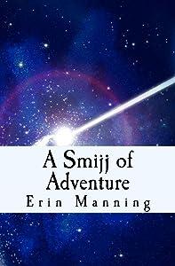 A Smijj of Adventure (Tales of Telmaja Book 2)
