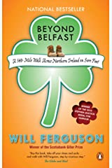 Beyond Belfast: A 500 Mile Walk Across Northern Ireland On Sore Feet Paperback