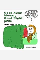 Good Night Mummy Good Night Mum Kindle Edition