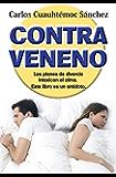 Contraveneno: Los planes de divorcio intoxican el alma. Este libro es el antídoto (Spanish Edition)