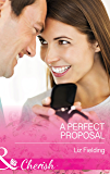 A Perfect Proposal (Mills & Boon Cherish)