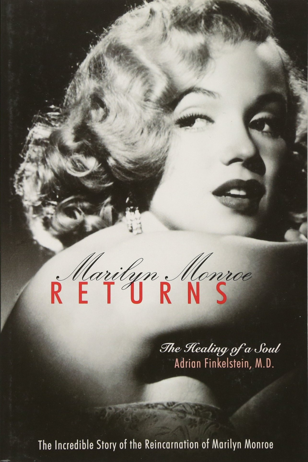 Download Marilyn Monroe Returns: The Healing of a Soul ebook