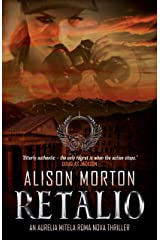 RETALIO: The fourth Aurelia Mitela adventure (Roma Nova Thriller Series Book 8) Kindle Edition
