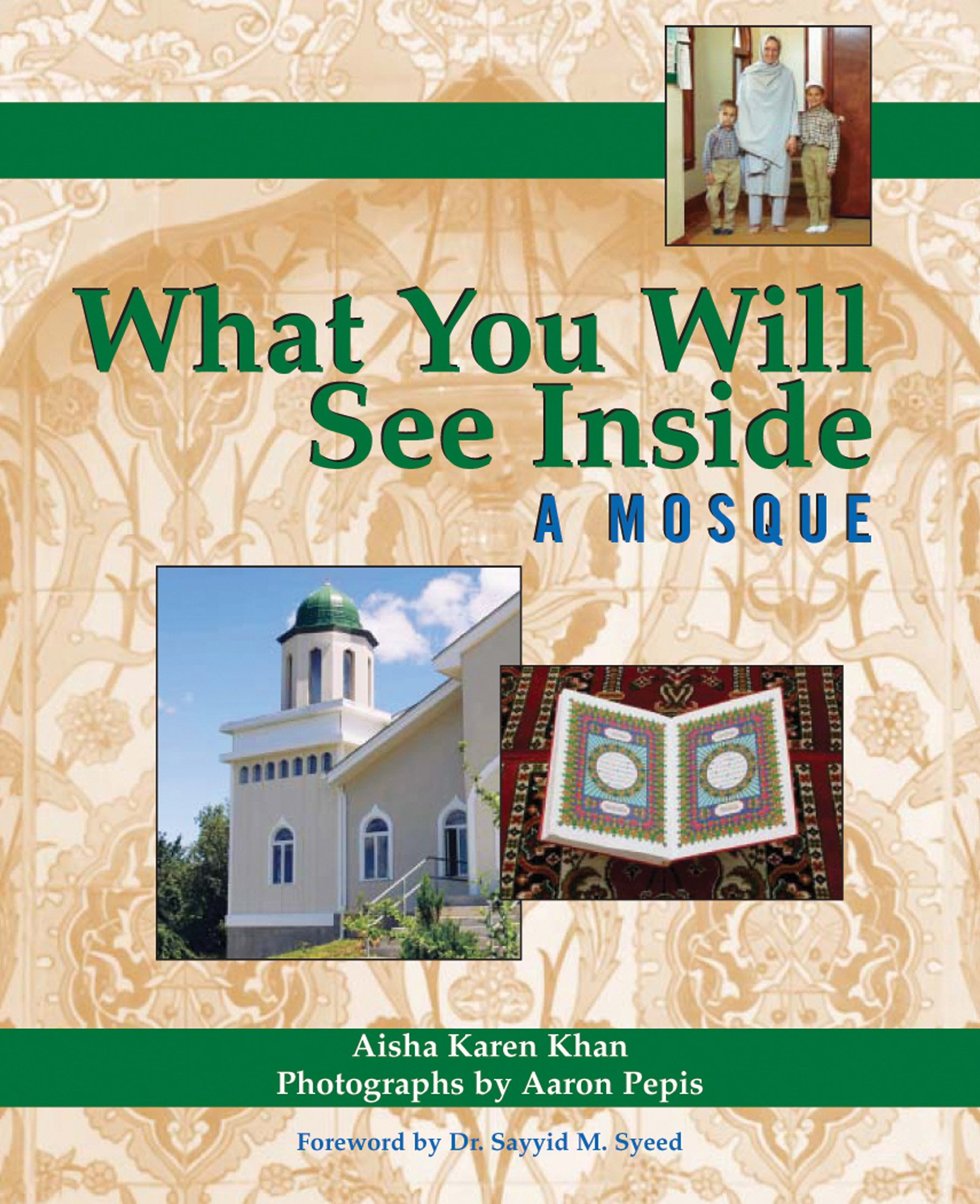 What You Will See Inside a Mosque por Aisha Karen Khan