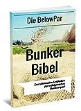 Die BelowPar Bunker Bibel : Der Ultimative Leitfaden für Erfolgreiches Bunkerspiel