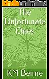The Unfortunate Ones