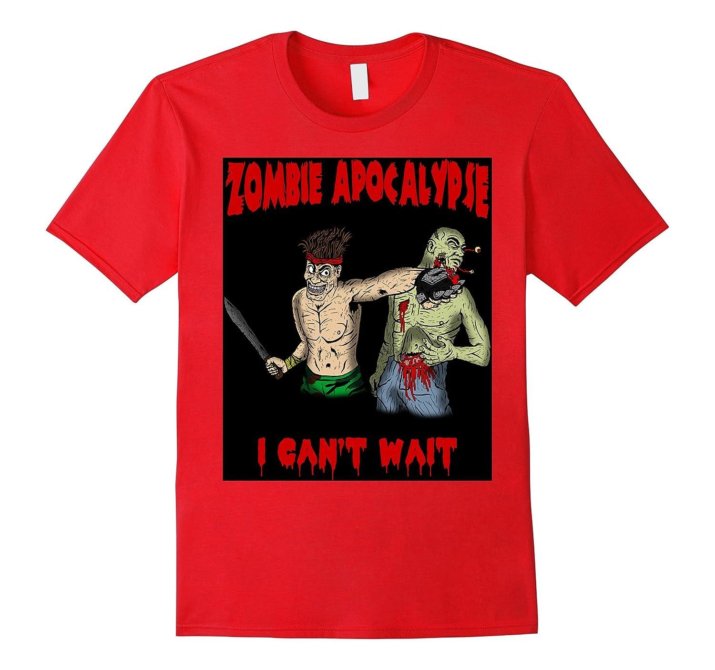 Zombie Apocalypse I Can't Wait-TH