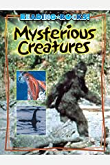 Mysterious Creatures (Reading Rocks!) Kindle Edition