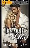 Truth in Lies (Truth & Lies Duet Book 1)