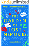 The Garden of Lost Memories: A heartbreaking page turner about learning to love and remembering to live