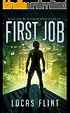 First Job (Minimum Wage Sidekick Book 1)