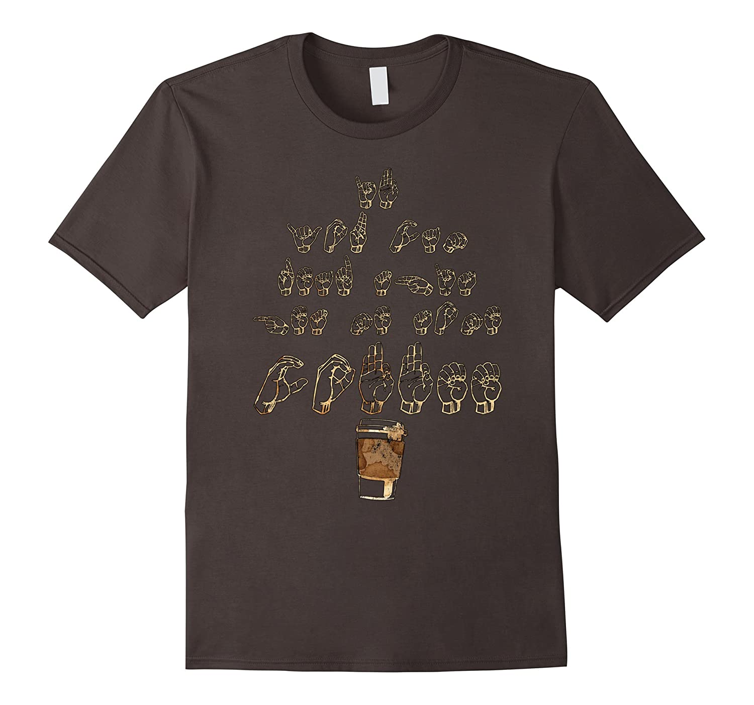 If You Can Read This Get Coffee American Sign Language Shirt-TD