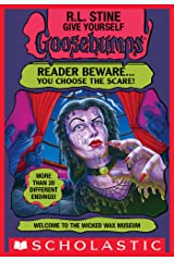 Welcome to the Wicked Wax Museum (Give Yourself Goosebumps #12) Kindle Edition