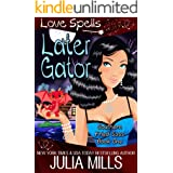 Later Gator (Southern Fried Sass Book 1)