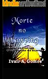 Morte no Camping e outros contos que não são de Morte
