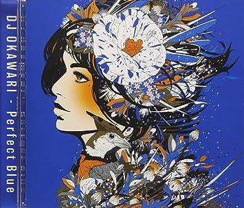 Amazon | Perfect Blue | DJ OKA...