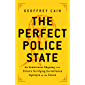 The Perfect Police State: An Undercover Odyssey into China's Terrifying Surveillance Dystopia of the Future (English…