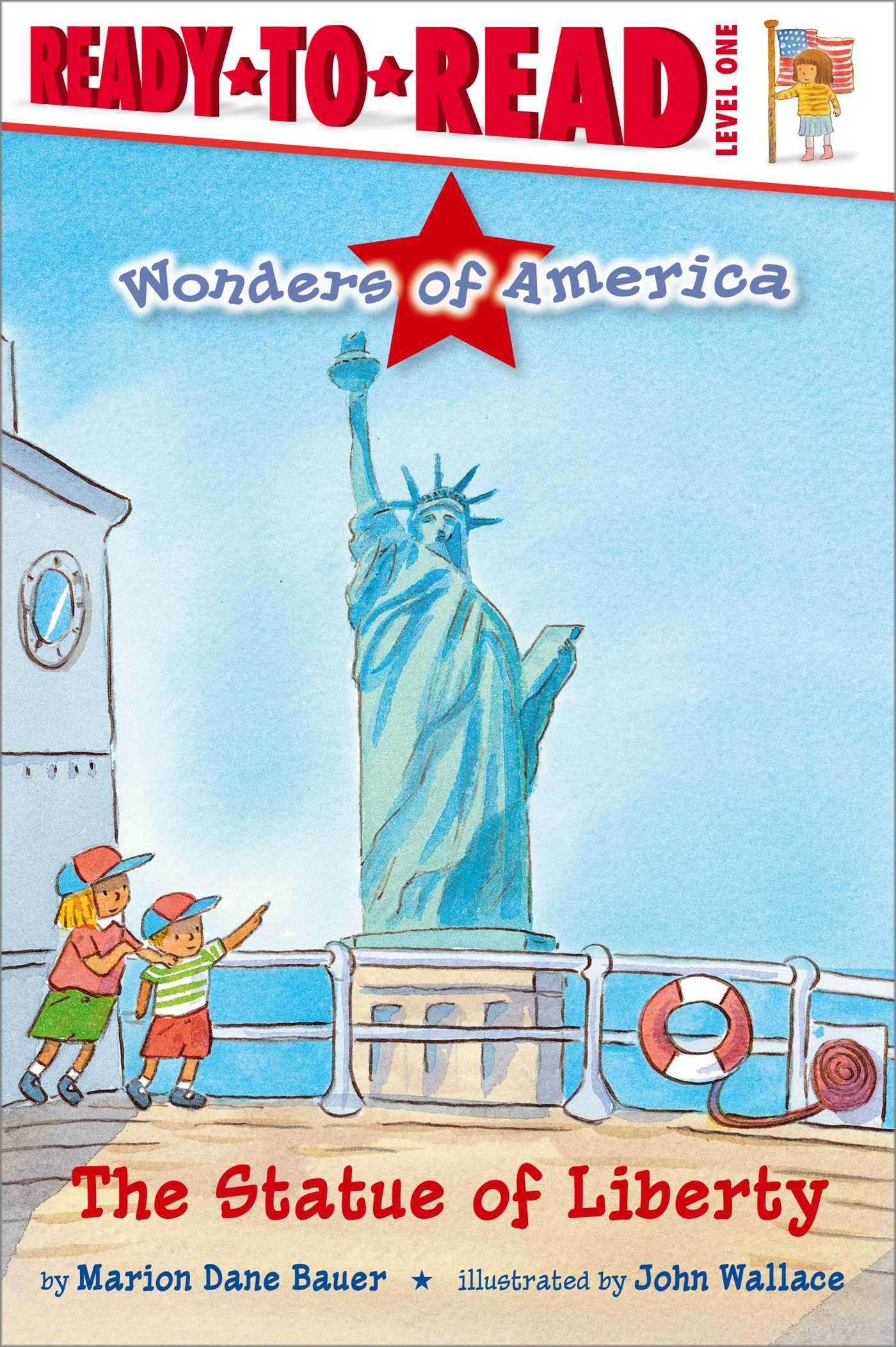 The Statue of Liberty (Wonders of America: Ready to Read Level 1) [Idioma Inglés]