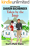 Taken by the Imp (Cat's Paw Cove Book 13)