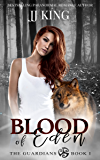 Blood of Eden: A Canadian wolf pack romantic suspense (The Guardians Book 1)