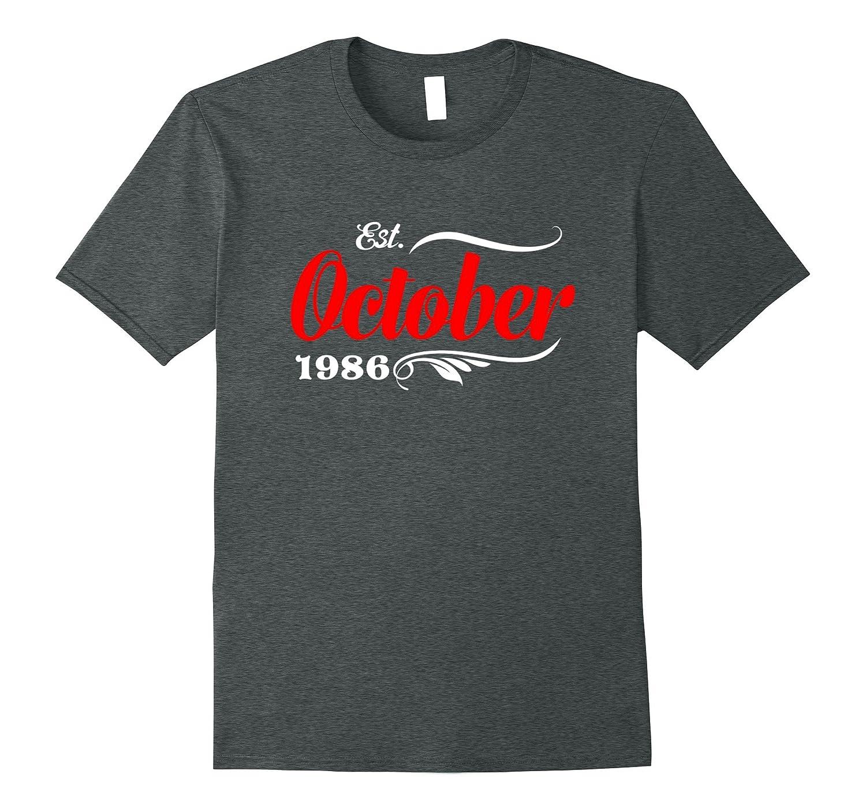 31st Birthday Gifts - Est October 1986 T-Shirt-TJ