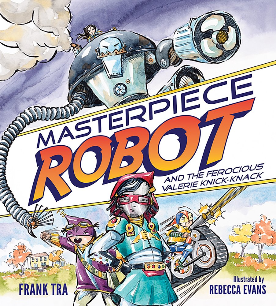 Masterpiece Robot: And the Ferocious Valerie Knick-Knack ebook