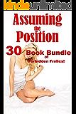 Assuming the Position… 30 Book Bundle of Forbidden Frolics!