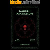 KARETH: Necrobium (Alfa&Omega - Precuelas nº 1)