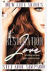 Restoration Love (New City Series) Kindle Edition