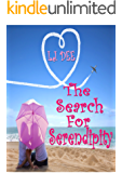 The Search For Serendipity: A hot new release in romantic comedy
