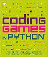 Coding Games In Python (Computer Coding For