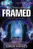 Framed: A Hal Spacejock short story