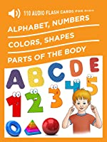 110 Audio Flash Cards For Kids: Alphabet Numbers