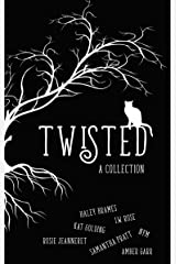 Twisted: A Collection (A Poesia Publication Book 1) Kindle Edition