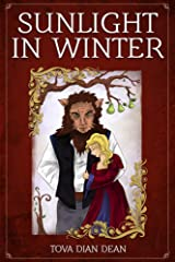 Sunlight in Winter: A Fairy Tale Retold Kindle Edition