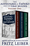 The Adventures of Fafhrd and the Gray Mouser: Swords and Deviltry, Swords Against Death, and Swords in the Mist