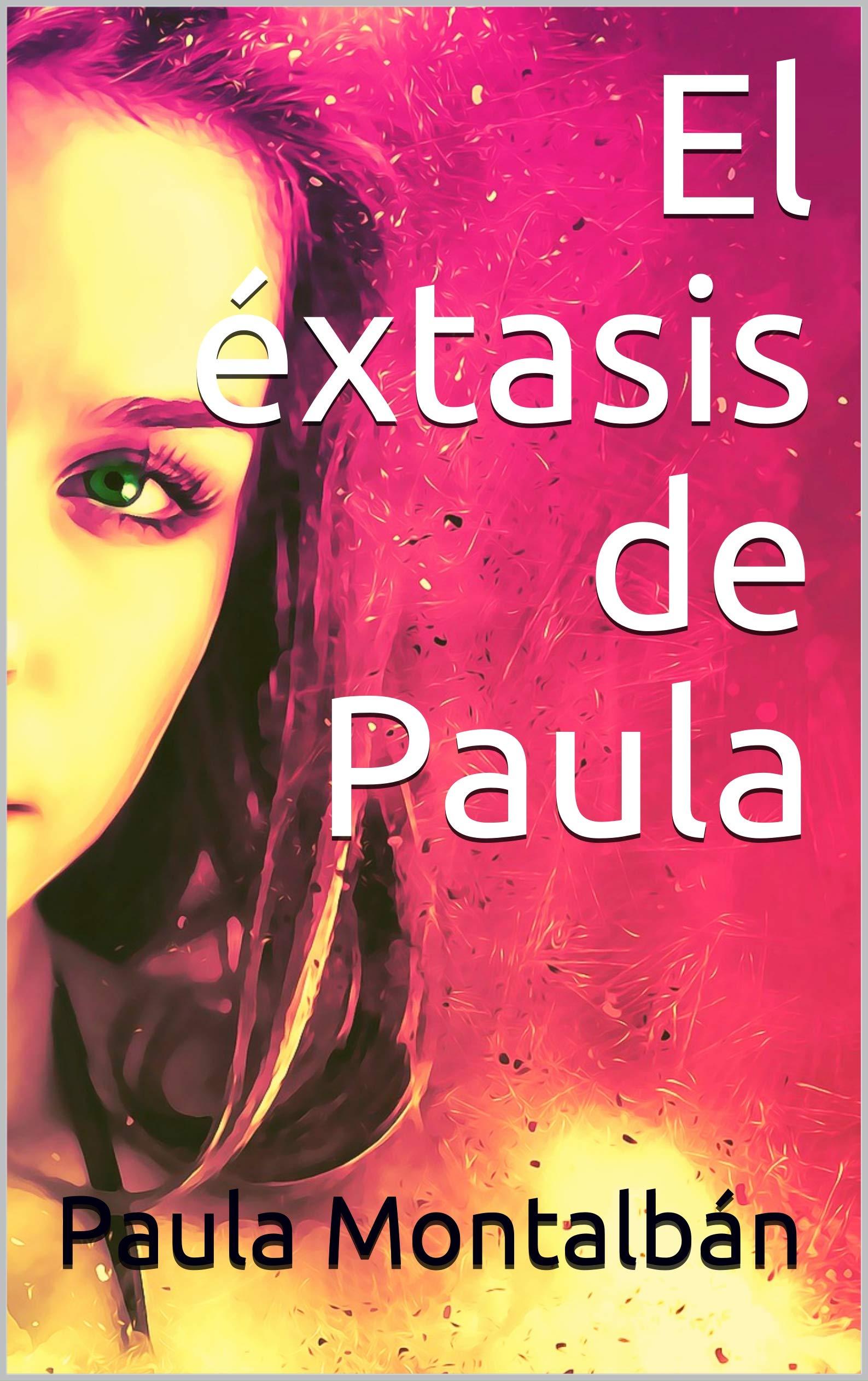El éxtasis de Paula