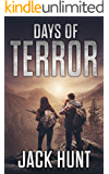 Days of Terror: A Post-Apocalyptic EMP Survival Thriller (EMP Survival Series Book 4)