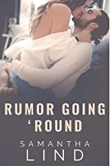 Rumor Going 'Round (Lyrics and Love Book 3) Kindle Edition