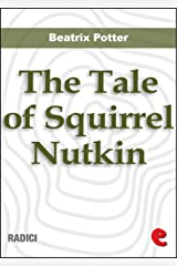 The Tale of Squirrel Nutkin (Radici) Kindle Edition